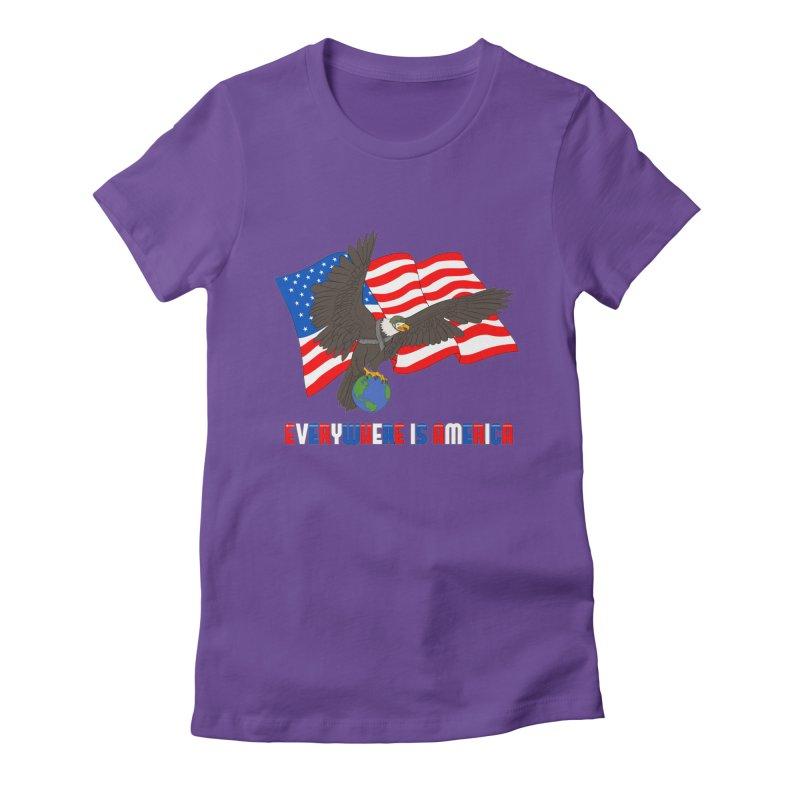 EVERYWHERE IS AMERICA Women's T-Shirt by farorenightclaw's Shop
