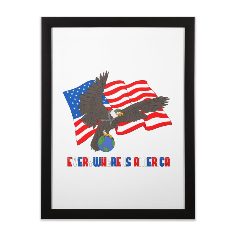 EVERYWHERE IS AMERICA Home Framed Fine Art Print by farorenightclaw's Shop