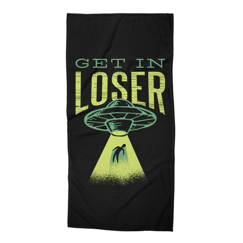 Get In Loser UFO Abduction Accessories Beach Towel by Far Out Sky - A Popular Ventures Company