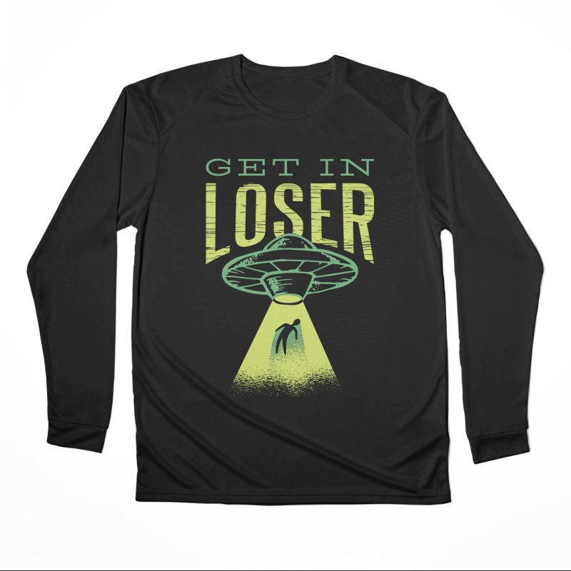 Get In Loser UFO Abduction Women's Longsleeve T-Shirt by Far Out Sky - A Popular Ventures Company