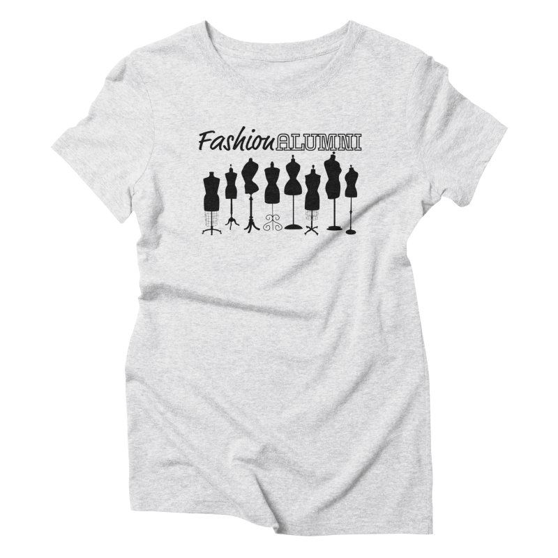 Design Your Freedom Women's Triblend T-Shirt by Fashion Alumni's Artist Shop