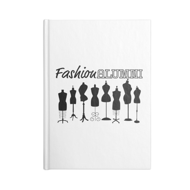 Design Your Freedom Accessories Notebook by Fashion Alumni's Artist Shop