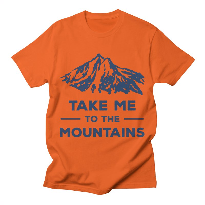 Take me to the mountains T-shirt Men's T-Shirt by fashioncrimson's Shop