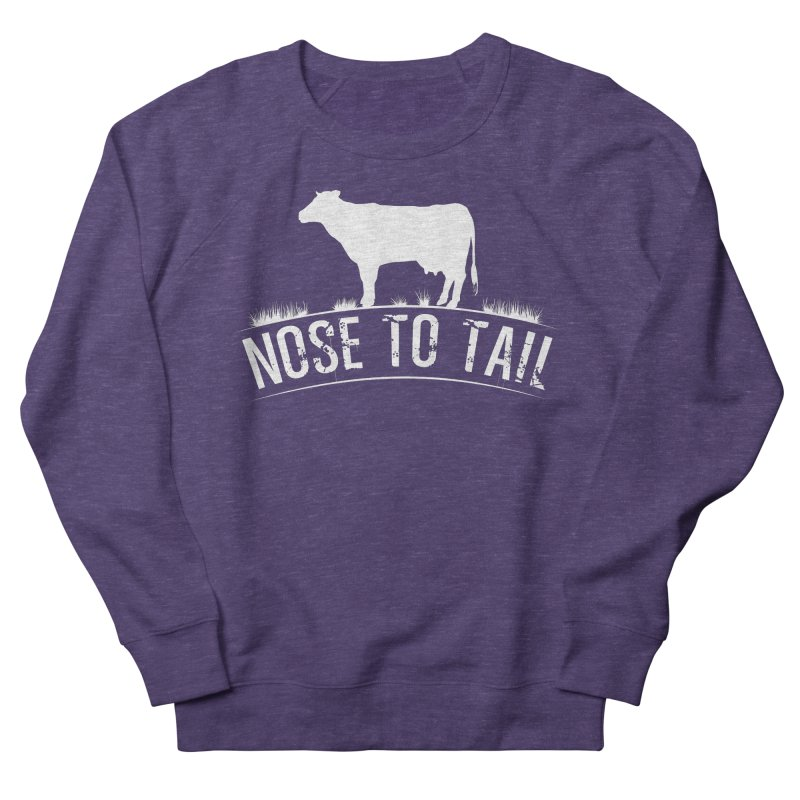Nose to tail white lettering Women's French Terry Sweatshirt by Fat Fueled Family's Artist Shop