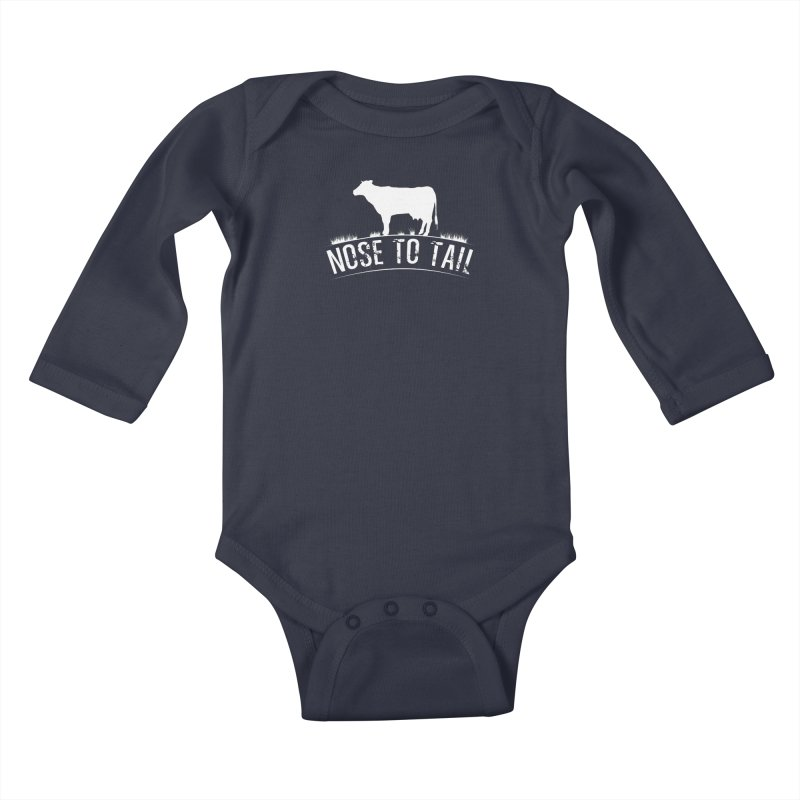 Nose to tail white lettering Kids Baby Longsleeve Bodysuit by Fat Fueled Family's Artist Shop