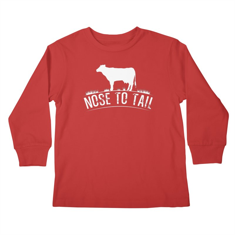 Nose to tail white lettering Kids Longsleeve T-Shirt by Fat Fueled Family's Artist Shop
