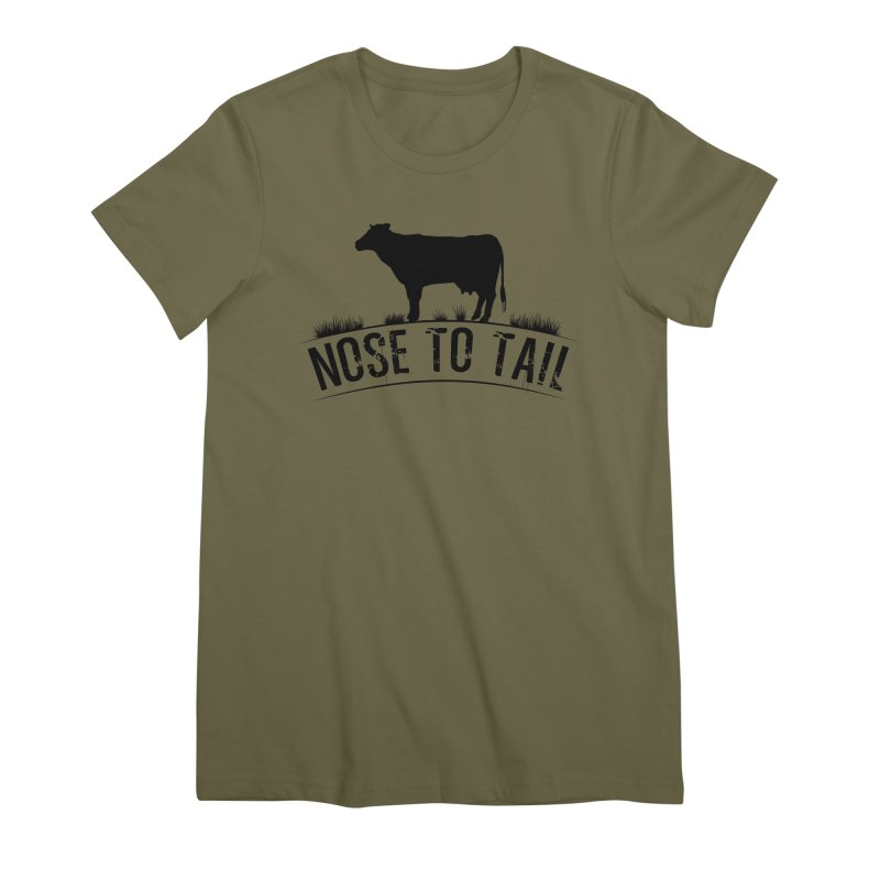 Nose to tail black lettering Women's Premium T-Shirt by Fat Fueled Family's Artist Shop