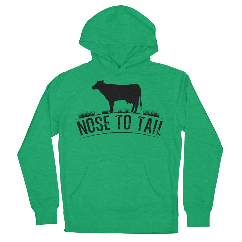 Nose to tail black lettering Women's French Terry Pullover Hoody by Fat Fueled Family's Artist Shop