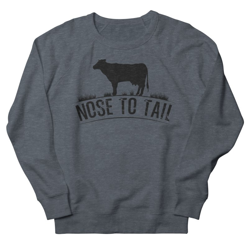 Nose to tail black lettering Men's French Terry Sweatshirt by Fat Fueled Family's Artist Shop