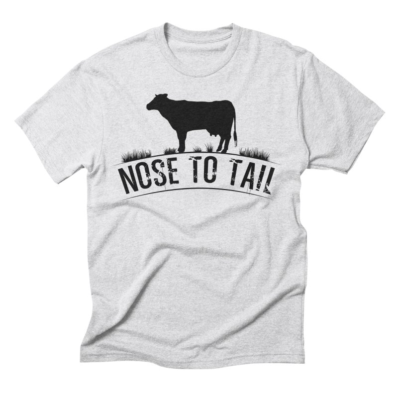 Nose to tail black lettering Men's Triblend T-Shirt by Fat Fueled Family's Artist Shop