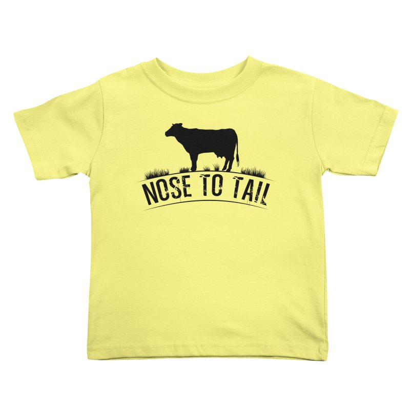 Nose to tail black lettering Kids Toddler T-Shirt by Fat Fueled Family's Artist Shop