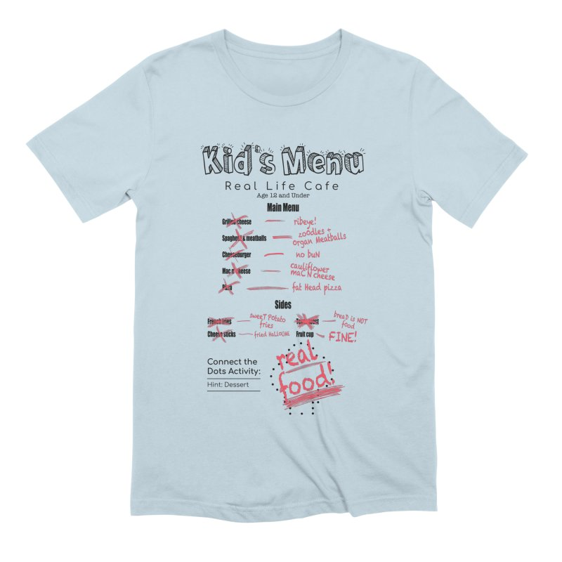 Kid's menu black text Men's Extra Soft T-Shirt by Fat Fueled Family's Artist Shop
