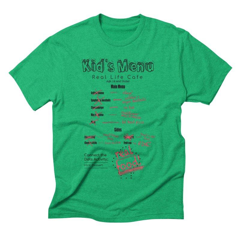 Kid's menu black text Men's Triblend T-Shirt by Fat Fueled Family's Artist Shop