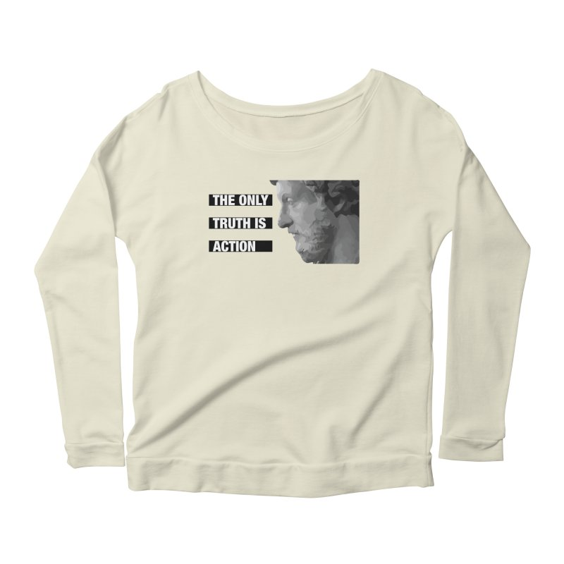 The only truth is action black Women's Scoop Neck Longsleeve T-Shirt by Fat Fueled Family's Artist Shop