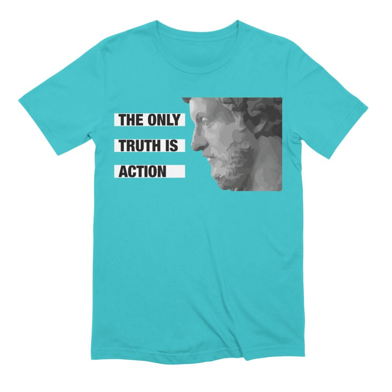 The Only Truth is Action black Men's T-Shirt by Fat Fueled Family's Artist Shop