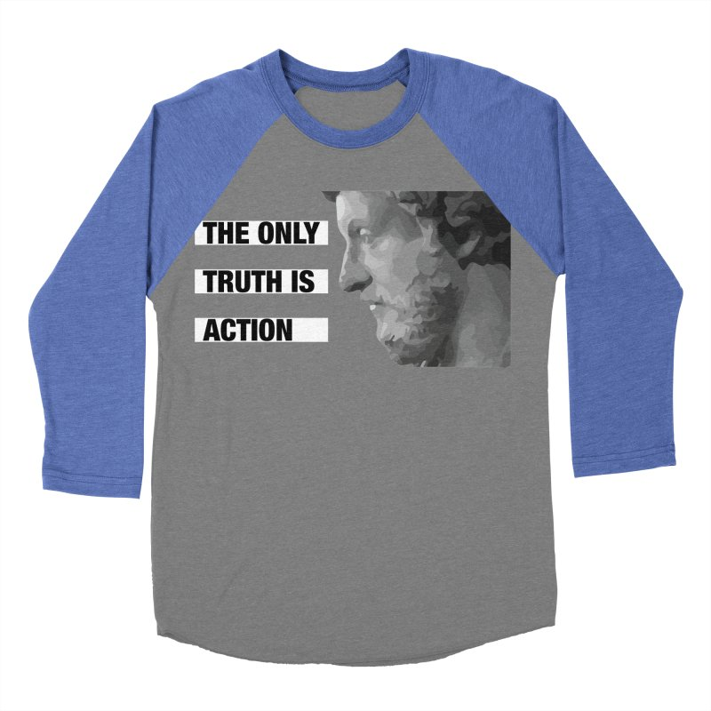 The Only Truth is Action black Women's Baseball Triblend Longsleeve T-Shirt by Fat Fueled Family's Artist Shop
