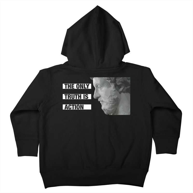 The Only Truth is Action Kids Toddler Zip-Up Hoody by fatfueledfamily's Artist Shop