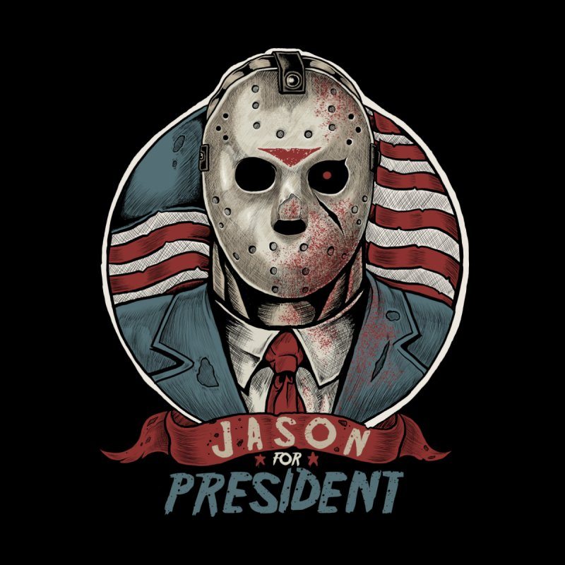Jason For President None  by Fathi
