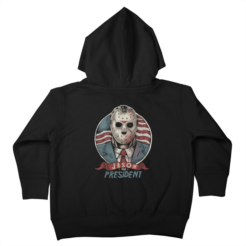 Jason For President Kids Toddler Zip-Up Hoody by Fathi