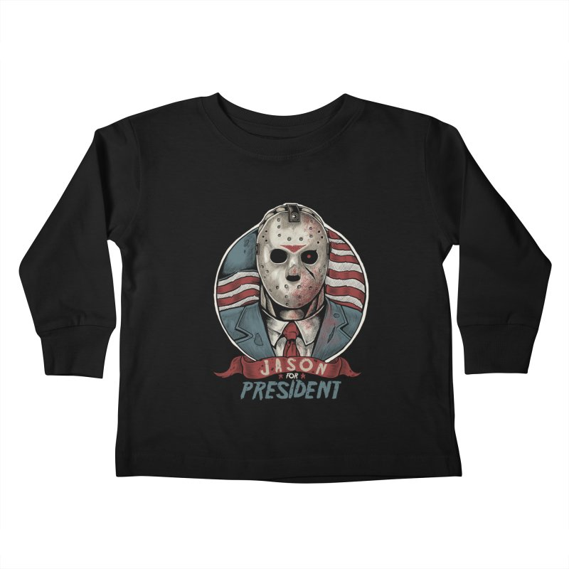 Jason For President Kids Toddler Longsleeve T-Shirt by Fathi