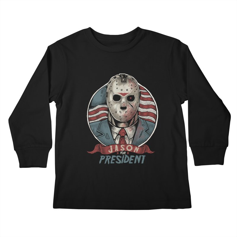 Jason For President Kids Longsleeve T-Shirt by Fathi
