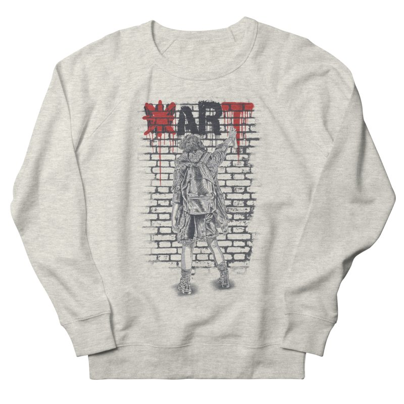 Make Art Not War Women's French Terry Sweatshirt by Fathi