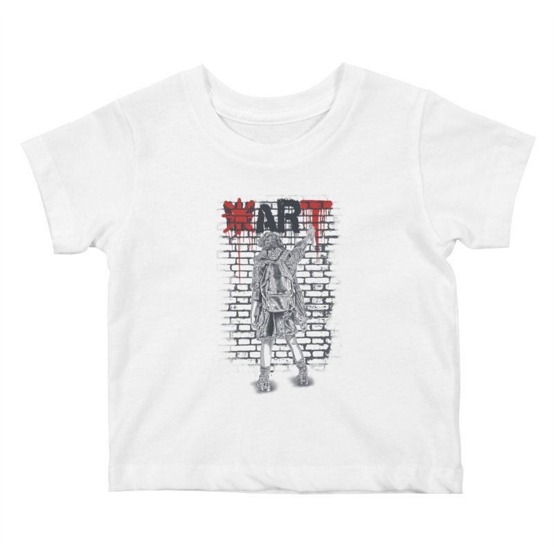 Make Art Not War Kids Baby T-Shirt by Fathi