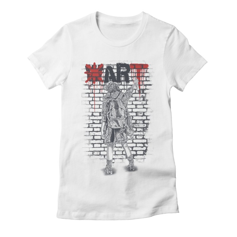 Make Art Not War Women's Fitted T-Shirt by Fathi