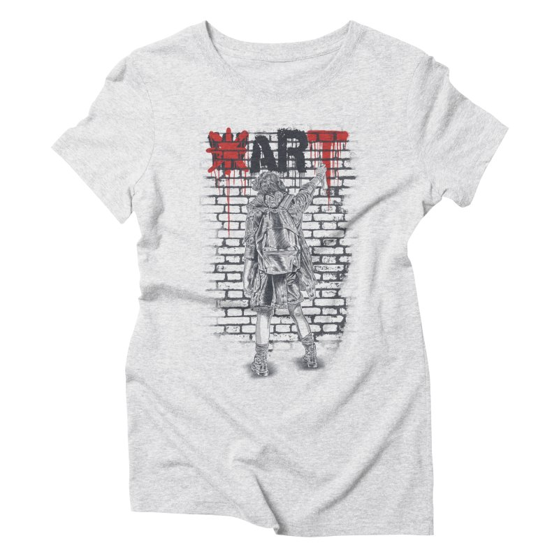 Make Art Not War Women's Triblend T-Shirt by Fathi