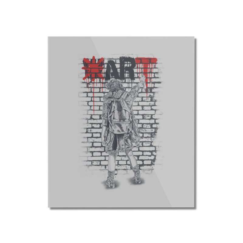Make Art Not War Home Mounted Acrylic Print by Fathi