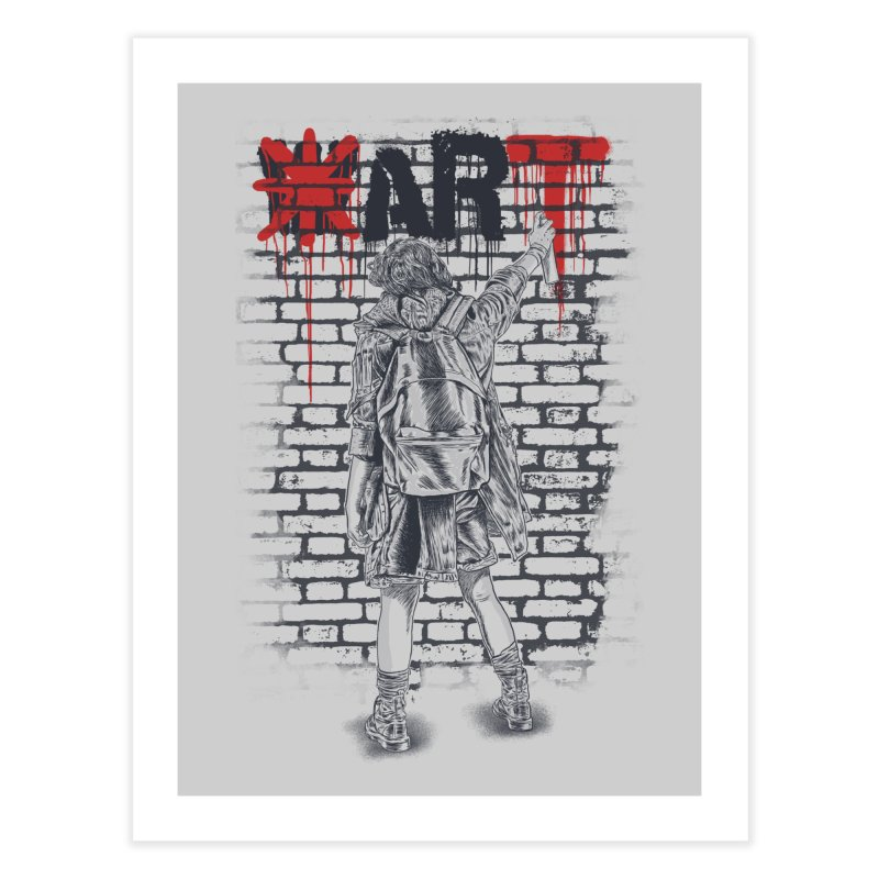 Make Art Not War Home Fine Art Print by Fathi
