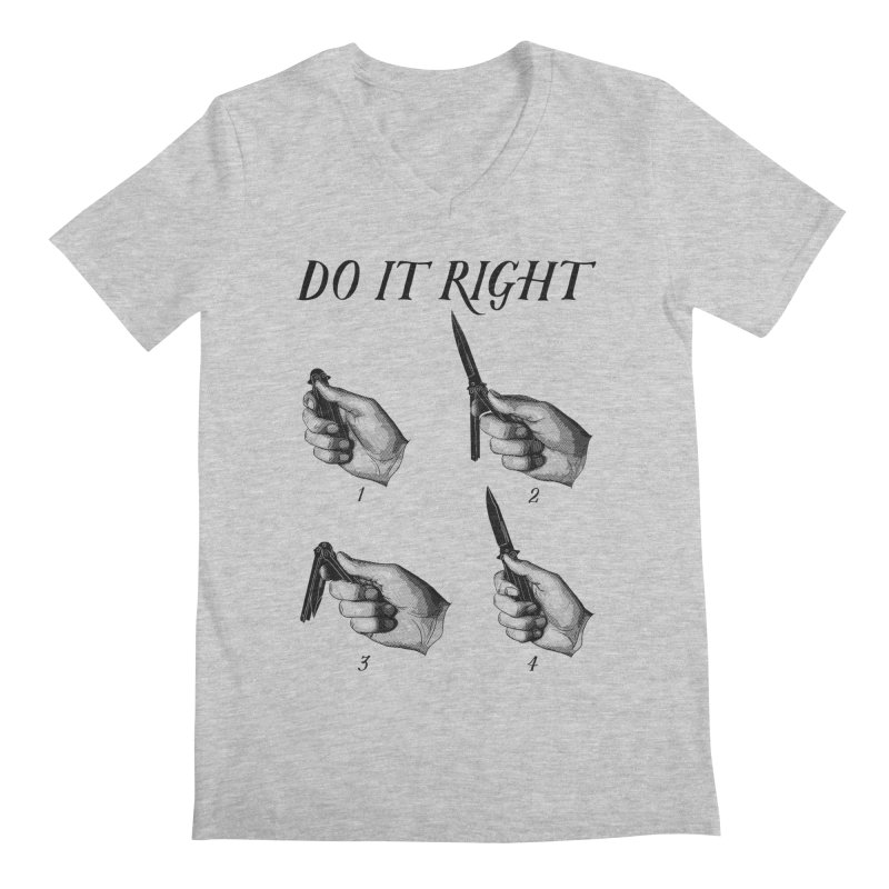 Do It Right Men's V-Neck by Fat.Max