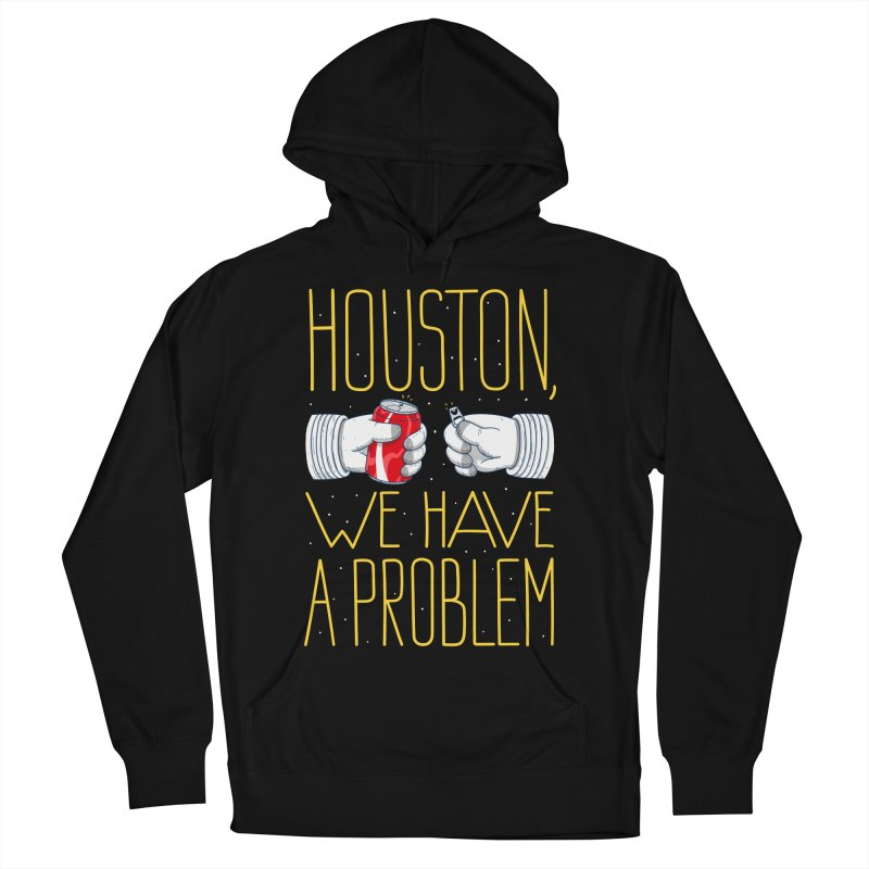 HOUSTON, WE HAVE A PROBLEM Men's Pullover Hoody by Fat.Max