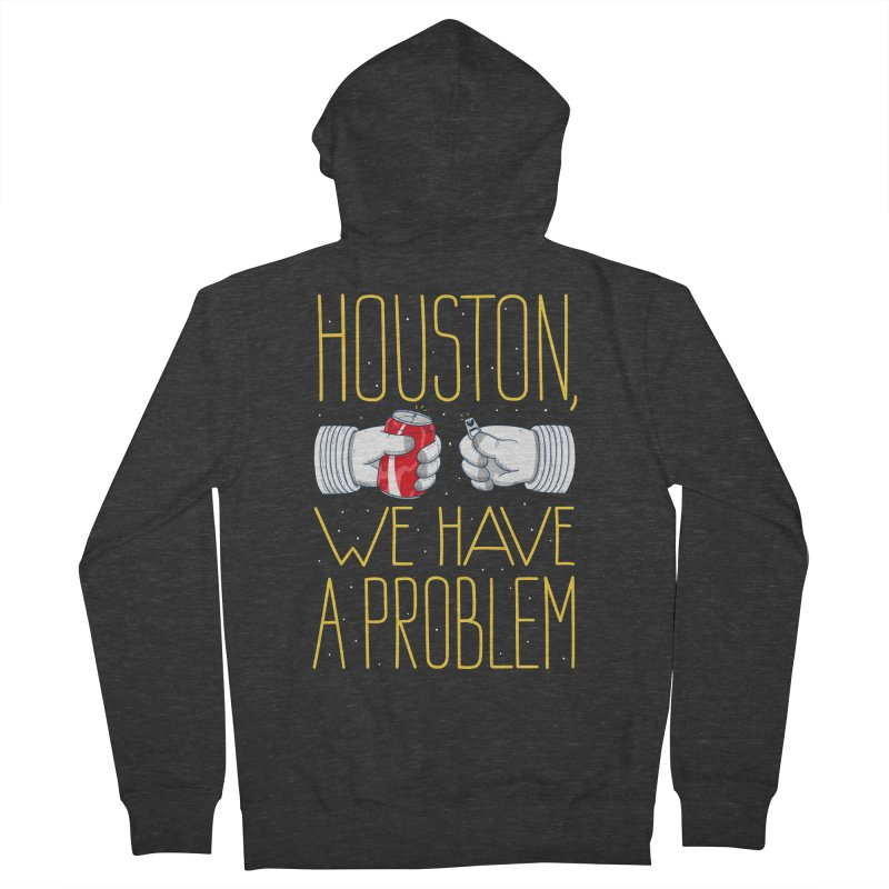 HOUSTON, WE HAVE A PROBLEM Men's French Terry Zip-Up Hoody by Fat.Max
