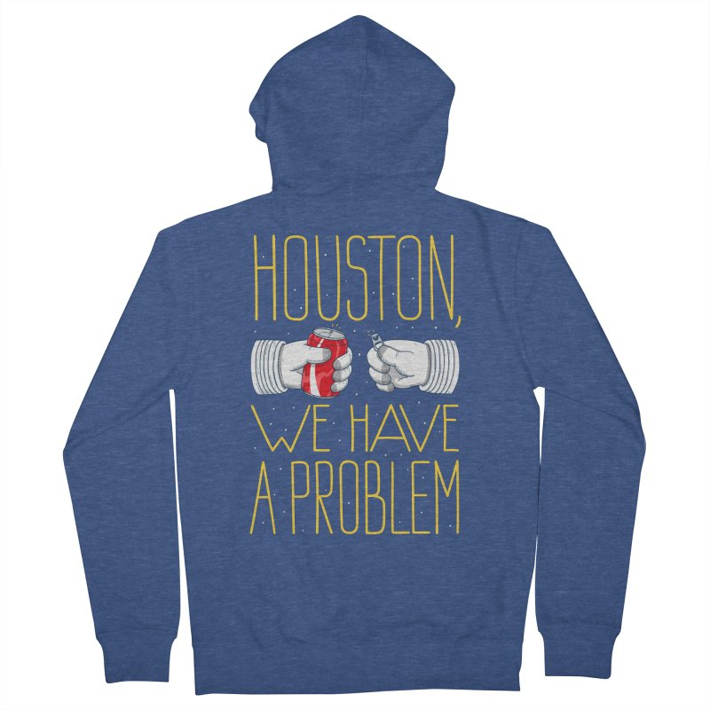 HOUSTON, WE HAVE A PROBLEM Men's Zip-Up Hoody by Fat.Max