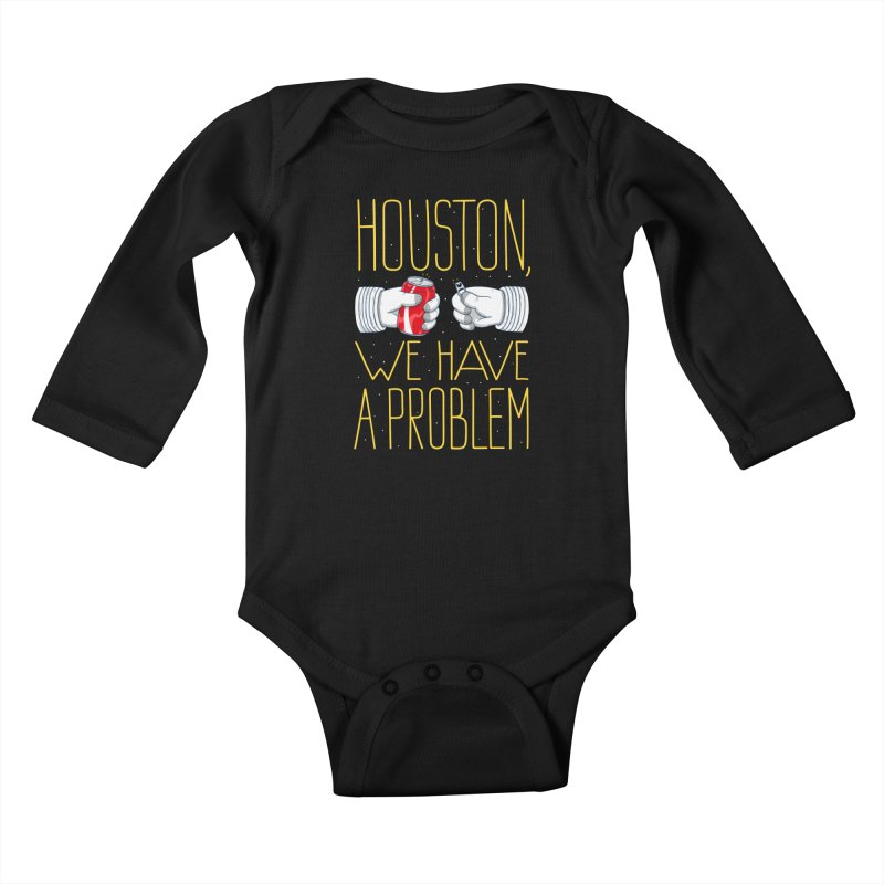 HOUSTON, WE HAVE A PROBLEM Kids Baby Longsleeve Bodysuit by Fat.Max