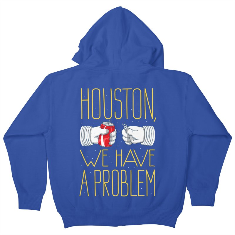 HOUSTON, WE HAVE A PROBLEM Kids Zip-Up Hoody by Fat.Max