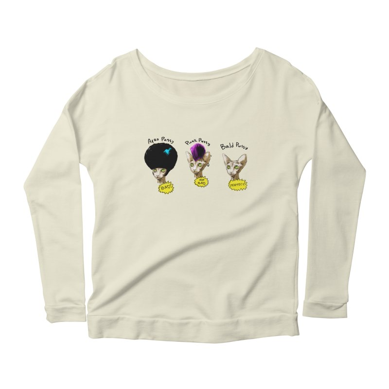 ABOUT A PUSSY Women's Scoop Neck Longsleeve T-Shirt by Fat.Max