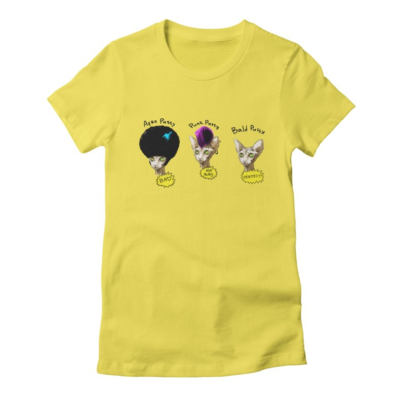 ABOUT A PUSSY Women's T-Shirt by Fat.Max
