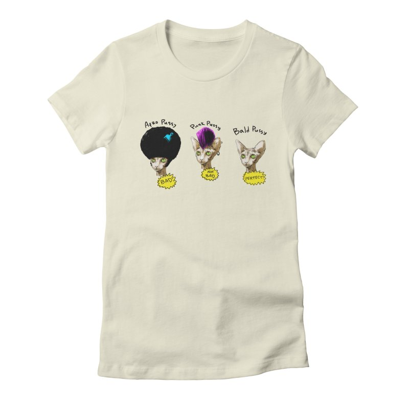 ABOUT A PUSSY Women's Fitted T-Shirt by Fat.Max