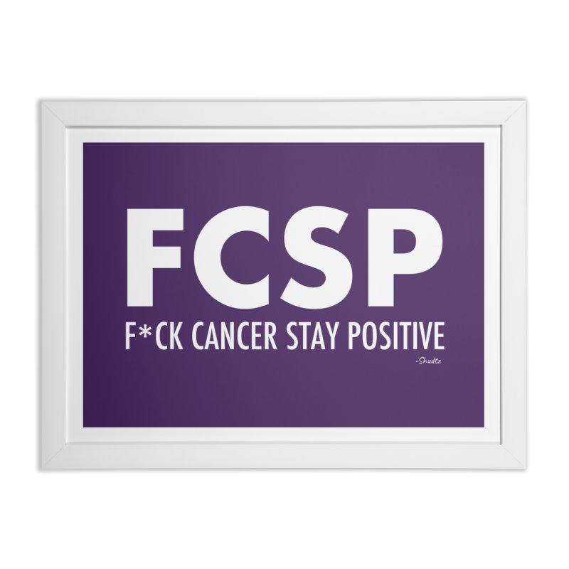 F* Cancer (White Font) Home Framed Fine Art Print by The FCSP Foundation Shop