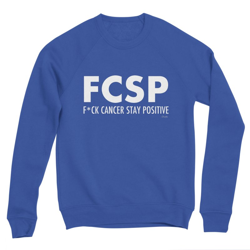 F* Cancer (White Font) Women's Sweatshirt by The FCSP Foundation Shop