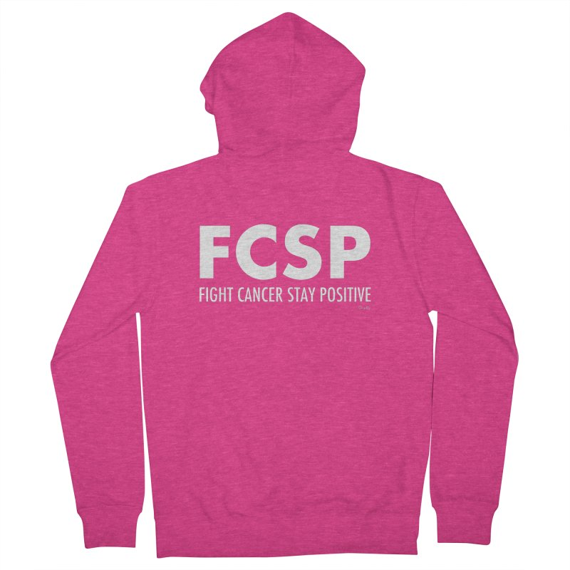 Fight Cancer (White Font) Women's Zip-Up Hoody by The FCSP Foundation Shop