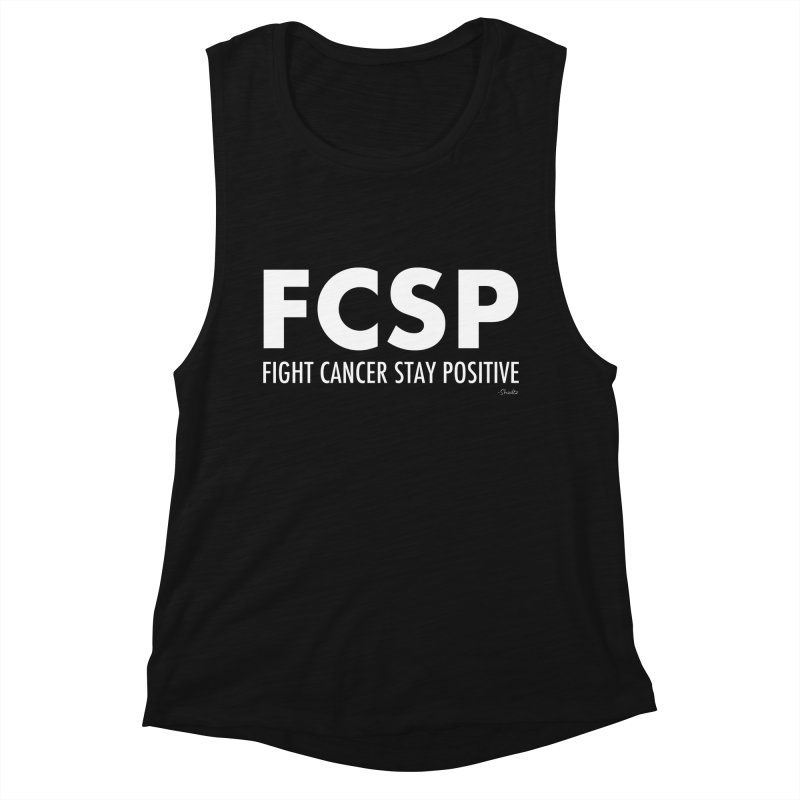 Fight Cancer (White Font) Women's Tank by The FCSP Foundation Shop
