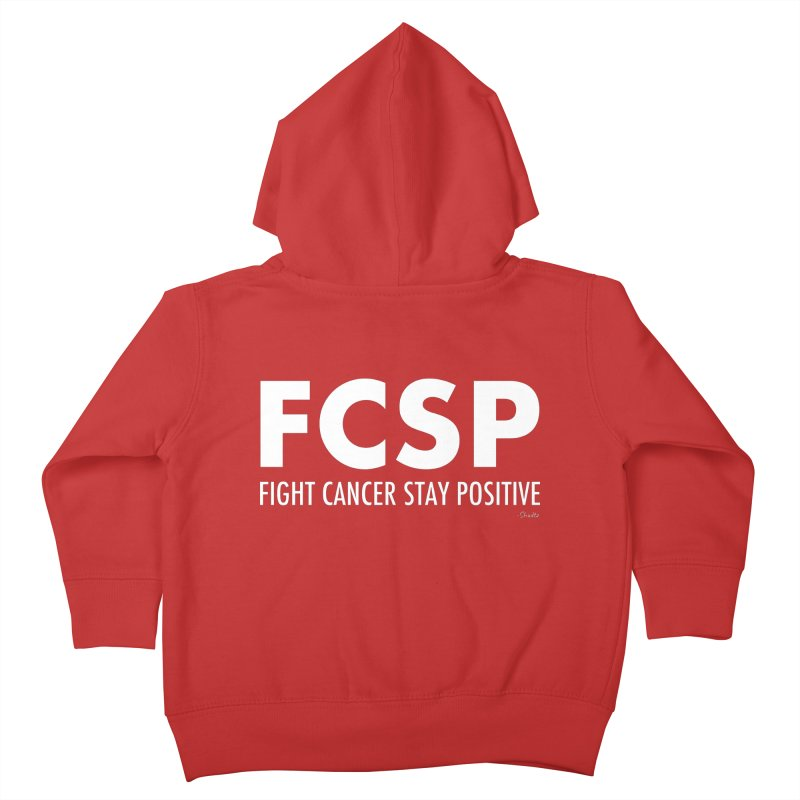 Fight Cancer (White Font) Kids Toddler Zip-Up Hoody by The FCSP Foundation Shop