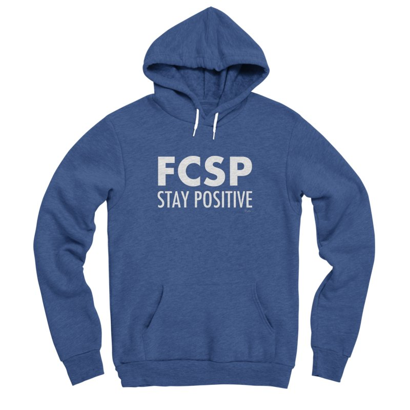 Stay Positive (White Font) Women's Pullover Hoody by The FCSP Foundation Shop