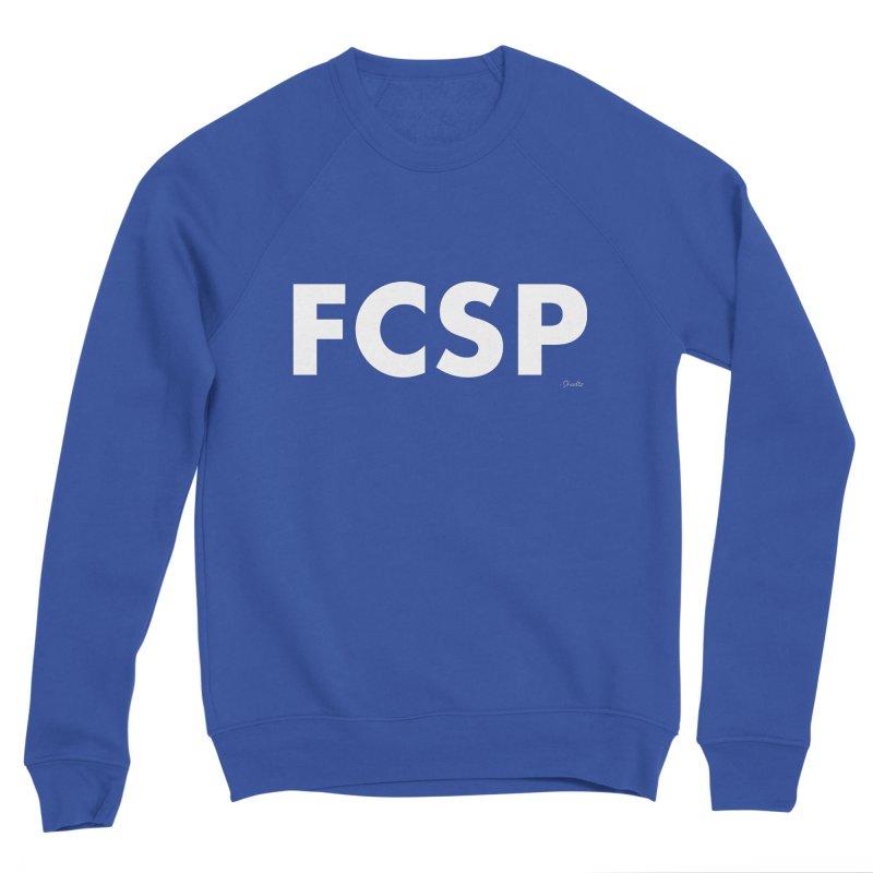 FCSP (White Font) Men's Sweatshirt by The FCSP Foundation Shop