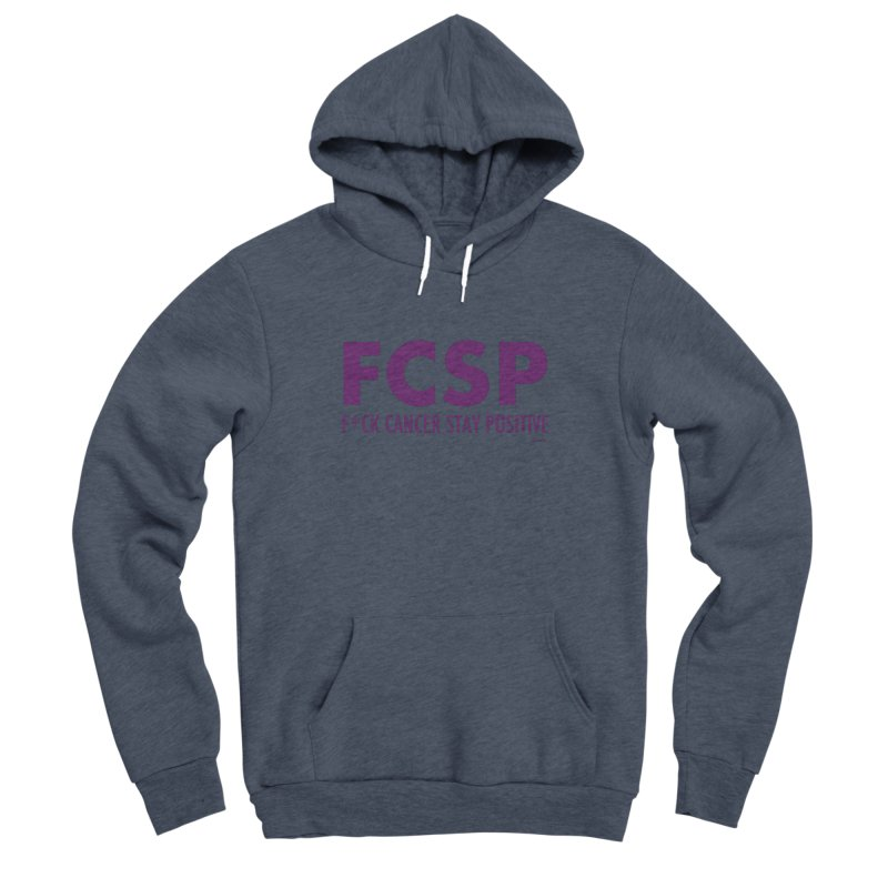 F* Cancer (Purple font) Men's Pullover Hoody by The FCSP Foundation Shop
