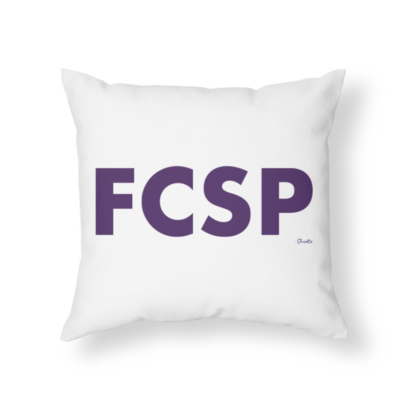 FCSP (Purple Font) Home Throw Pillow by The FCSP Foundation Shop