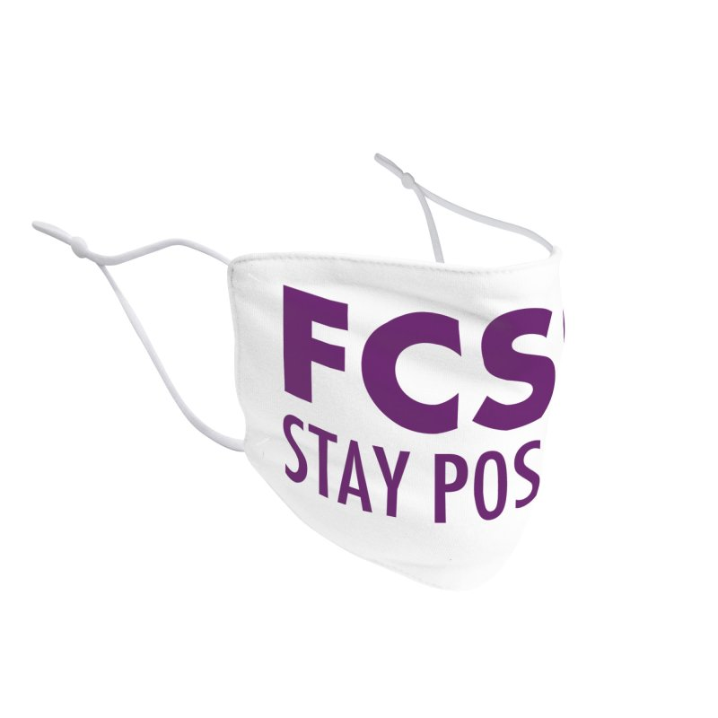 Stay Positive (Purple Font) Accessories Face Mask by The FCSP Foundation Shop